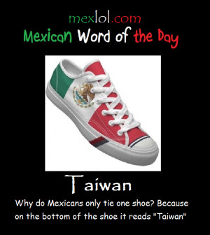 Mexican Word The Day Taiwan...