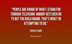 Stand Fast Quotes http://quotes.lifehack.org/quote/kevin-oleary/people ...