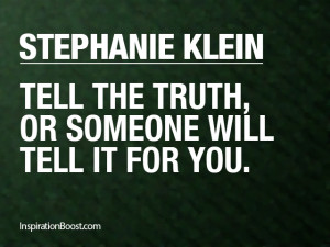 Quotes Truth ~ Stephanie Klein Truth Quotes | Inspiration Boost ...