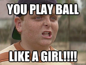 The-Sandlot-You-Play-Ball-Like-a-Girl.jpg