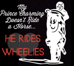 My prince charming doesn't ride a horse he rides wheelies - sportbike ...
