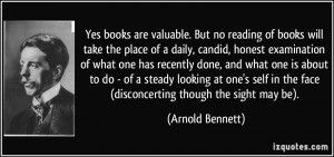 . But no reading of books will take the place of a daily, candid ...