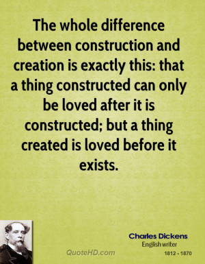 The whole difference between construction and creation is exactly this ...