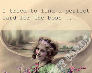 Boss. Sarcastic Boss C ards. Funny Boss Cards. Snarky Boss Cards. Boss ...