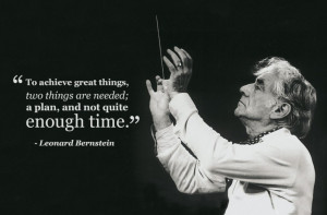leonard bernstein not enough time