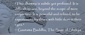 Buddha Quote - Subtle Yet Profound