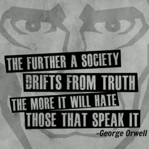 George Orwell - drift from truth