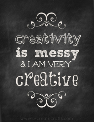 creativity is messy quote
