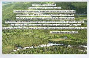 Alexander Supertramp (Chris McCandless) ~ Into the Wild. His story has ...
