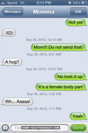 ... Funny Pictures , Funny texts // Tags: Funny text - Mom fail // July