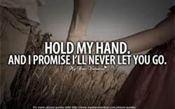 Hold My Hand Quotes - Bing Images