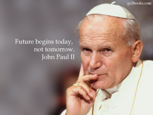 Displaying 20> Images For - Pope John Paul Ii Quotes On Love...