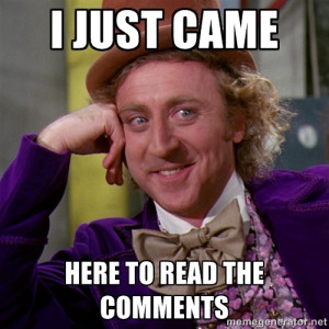 willywonka - i just came here to read the comments