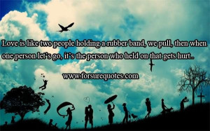 Quotes about two people holding a rubber band