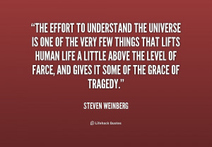 Name : quote-Steven-Weinberg-the-effort-to-understand-the-universe ...