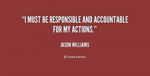 """must be responsible and accountable for my actions."""""""