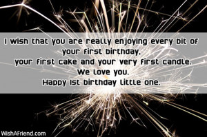... first birthday, your first cake and your very first candle. We love