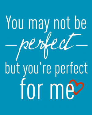 youre perfect for me