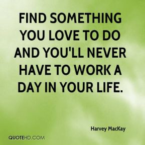 Life Quotes Harvey Mackay Text