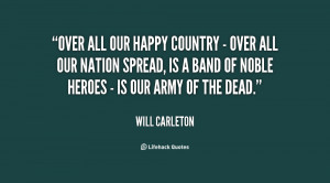 quote-Will-Carleton-over-all-our-happy-country-over-68490.png