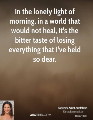 Sarah McLachlan Quotes