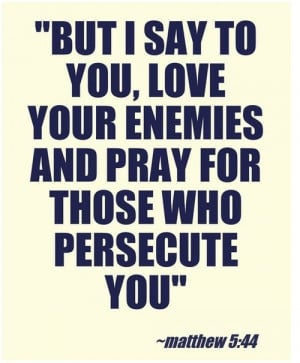 bible-quotes-wise-sayings-love-your-enemy.jpg