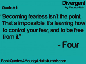 ... book quotes ya books veronica roth fear tobias eaton dauntless books