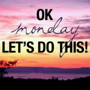 monday motivational fitness quotes motivational picture monday ...