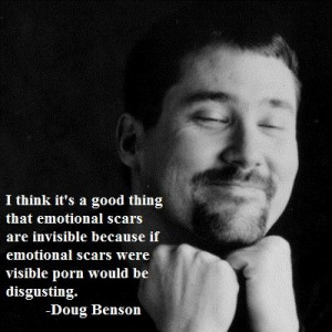 good thing that emotional scars are invisible because if emotional ...