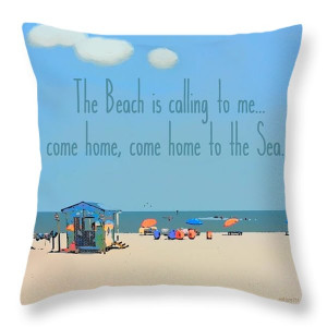 Inspirational Beach Quote - Come Home To The Sea Throw Pillow by ...