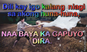 bisaya quote 14422 posted in bisaya love quotes