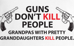 ... With Pretty Granddaughters Kill People Funny Gun Right Gift For Gra