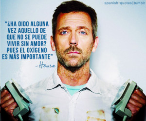 ... en espanol citas espanol frases house house md series spanish quotes q