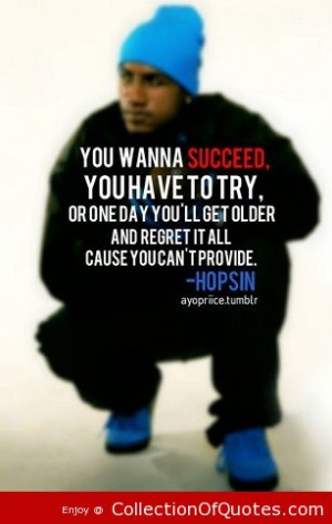 Rapper-Hopsin-Quotes-Sayings-Succeed-Try-Motivational-Quote-.jpg