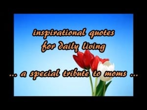 ... -quotes-for-daily-living-a-special-tribute-to-moms-300x225.jpg