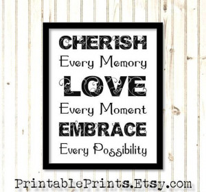 Cherish Every Moment Digital Download 8x10 Inspirational Quote ...