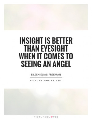 Angel Quotes Eileen Elias Freeman Quotes