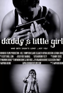 Daddy's Little Girl (2010) Poster