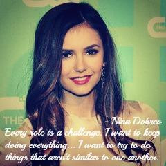 ... for this image include: hollywood, nina, Nina Dobrev, quote and dobrev