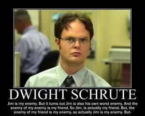 Dwight Shrute On Enemies by R5-S8