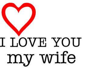 LOVE YOU love my wife créé par M/S