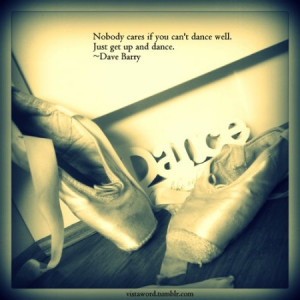 ... : Hip Hop Dance Quotes , Dance Quotes And Sayings For Dance Teams