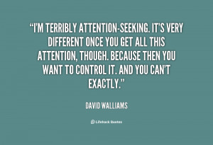 File Name : quote-David-Walliams-im-terribly-attention-seeking-its ...