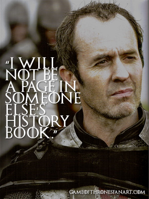 Stannis Baratheon Quotes (5)