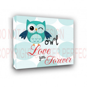 ... FRAMED CANVAS PRINT (boy 1) Owl love you forever nursery happy quotes