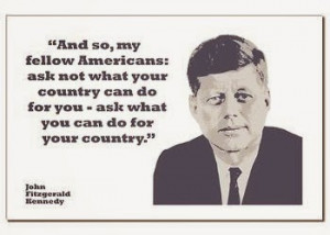 ... the famous quote of the late american president john f kennedy