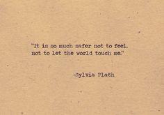 Sylvia Plath quote More