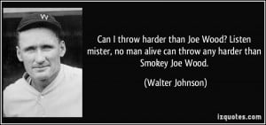 More Walter Johnson Quotes