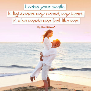 Missing you picture quote - I Miss Your Smile