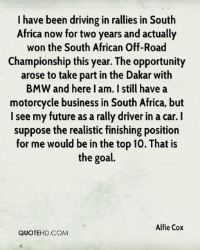 in South Africa now for two years and actually won the South African ...
